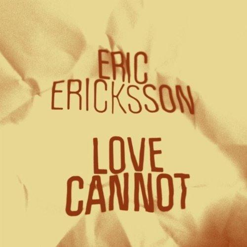 Eric Ericksson - Love Cannot (Mr Beatnick Dub)