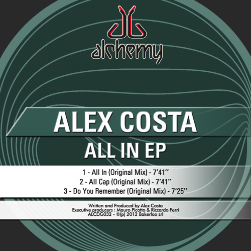 Alex Costa - All In Ep (Alchemy)