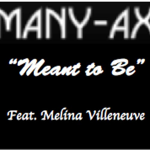 Meant to Be (Featuring Mélina Villeneuve)