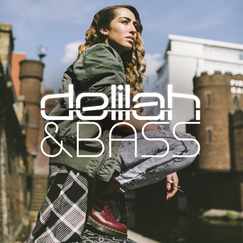Delilah & Bass - The Mixtape