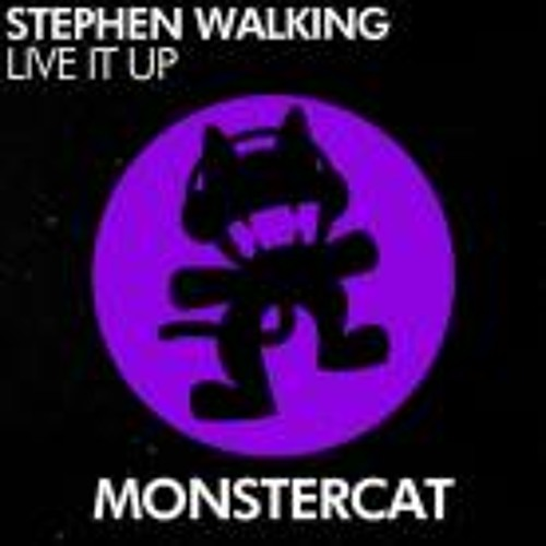 Stephen Walking- Live it up [Monstercat Release]