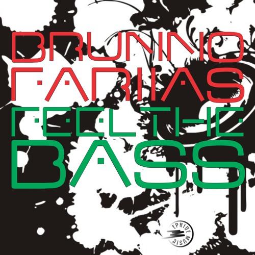 Brunno Fariias - Feel The Bass [Original Mix] E-Pride Music Digital - TEASER
