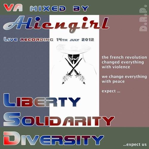 VA mixed by Aliengirl live - Liberty Solidarity Diversity [07/2012]