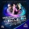 Turn Me On -David Guetta feat. Maffio & Madai (Merengue Electronico Remix)