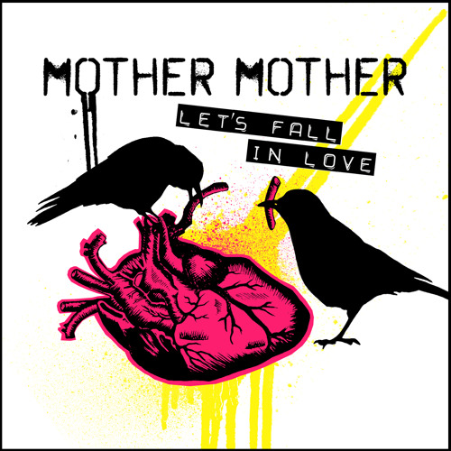 Mother Mother - Let's Fall In Love (Single)