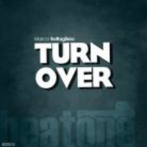Marco Battagliero - Turn Over (Original Mix)