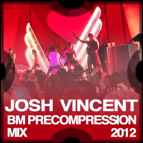 Josh Vincent - BM Precompression San Francisco 2012 (Tech House Mix)