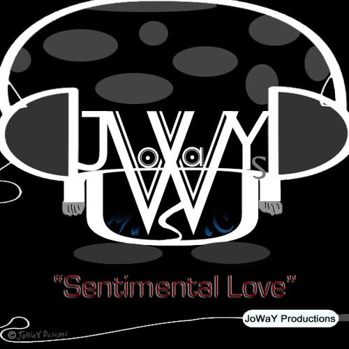 Sentimental Love - JoWaY