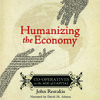Audiobook: Humanizing the Economy: Co-operatives in the Age of Capital, by John Restakis