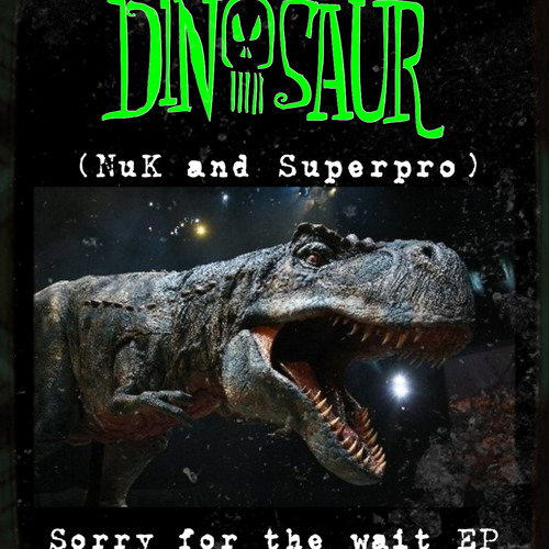02 - Dinosaur (Superpro & Nuk) - No Mercy (Original Mix) FREE DOWNLOAD!