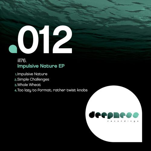 ill76 - Impulsive Nature