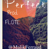 Malik Ferraud   Perfect Prod. FLOTE