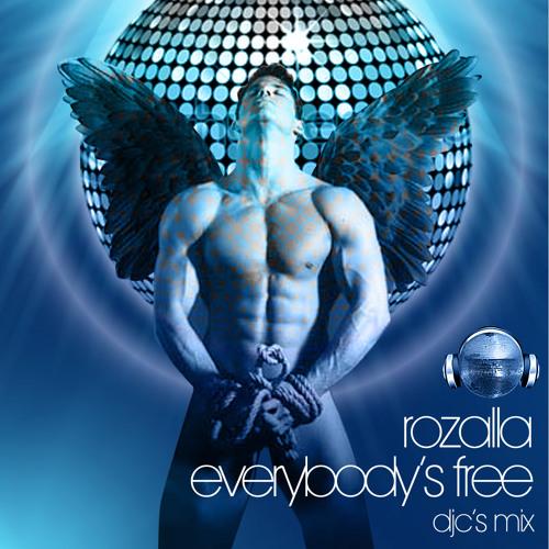 Rozalla / Everybody's Free  (DJC's Mix)