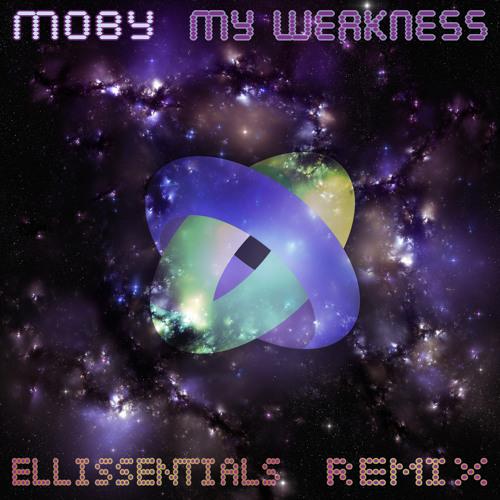 Moby - My Weakness (Ellissentials Remix)