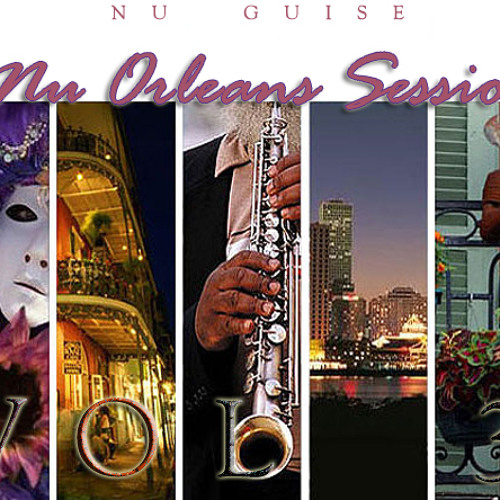 Nu Guise - Nu Orleans Sessions Vol. 3 (Free Download)