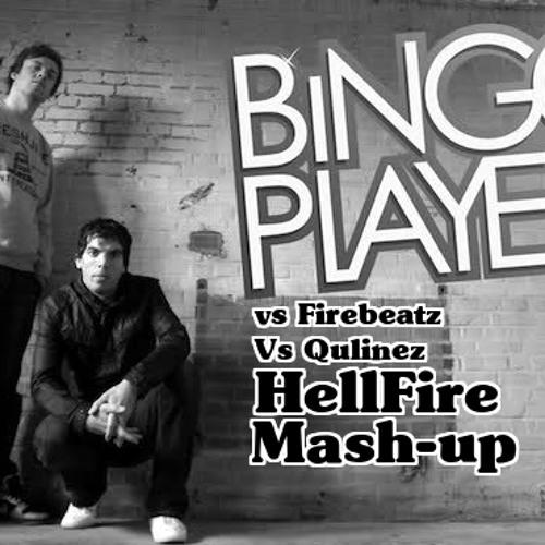 Can't Blame All the Parties (Mode) (FireBeatz vs Qulinez vs Bingo Players)(HellFire Mashup Rework)