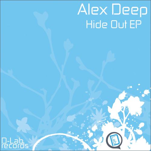 Alex Deep - Hide out (Original mix)