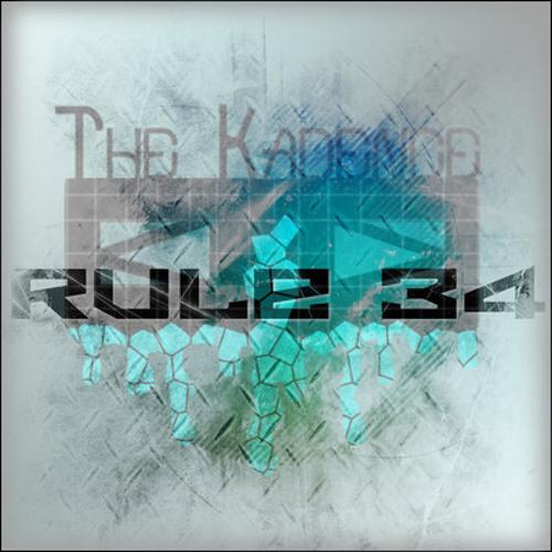 Kick It - The Kadence (Rule 34 Mix)