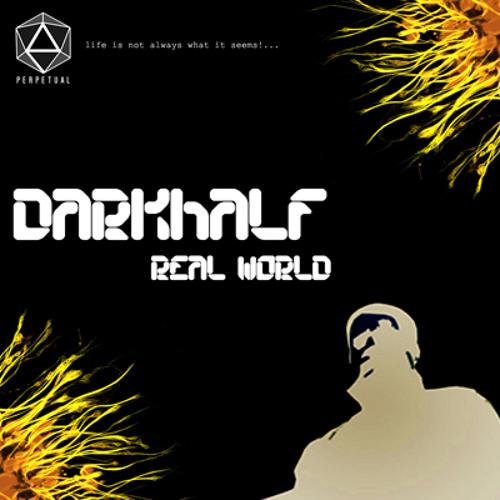 Darkhalf-The Real World (Free Download)