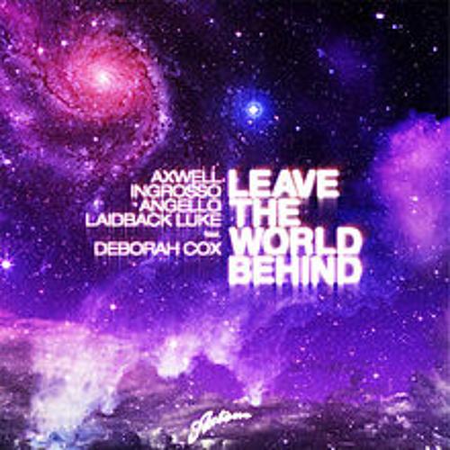 Leave The World Behind (Krille Svahn Remix 2012)