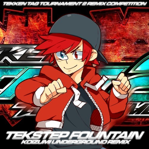 Akitaka Tohyama - Tekstep Fountain (Koizumi UNDERGROUND Remix) [TEKKEN REMIX COMPETITION ENTRY]