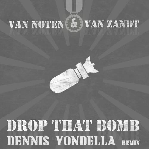 Nils van Zandt - Drop That Bomb (Dennis Vondella remix)