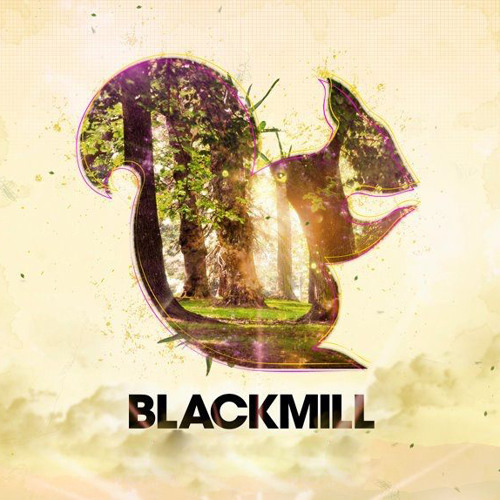 Blackmill - Friend (Full Version)