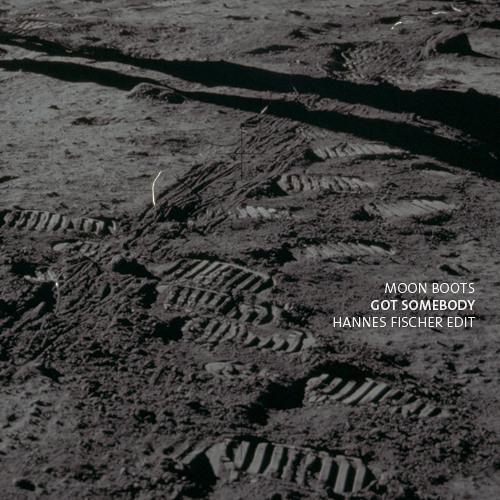 Moon Boots - Got Somebody (Hannes Fischer Remix)