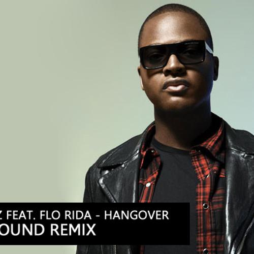 TAIO CRUZ feat. FLO RIDA - HANGOVER (LOUD SOUND REMIX) // FREE DOWNLOAD