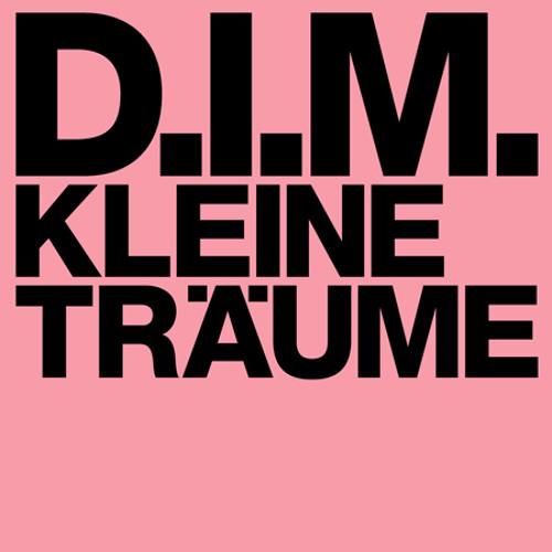 """""""Kleine Träume"""" - D.I.M. (BNR)"""
