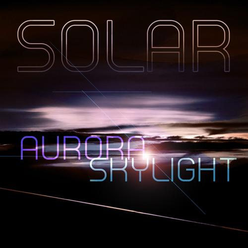 AURORA SKYLIGHT - Solar