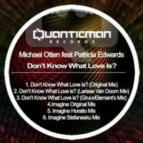 Michael Otten feat. Patricia Edwards - Imagine **snipped** [out now on Quanticman & Beatport]