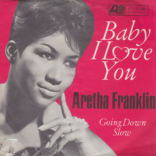 Aretha Franklin - Baby, I Love You [Honest Lee Re-Edit]