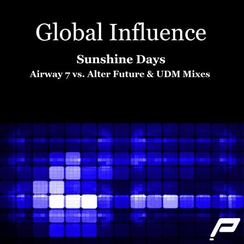 Global Influence - Sunshine Days (Original Mix)