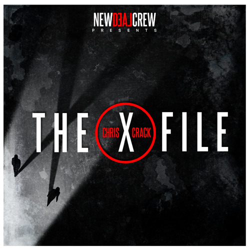 Chris Crack - The X-File