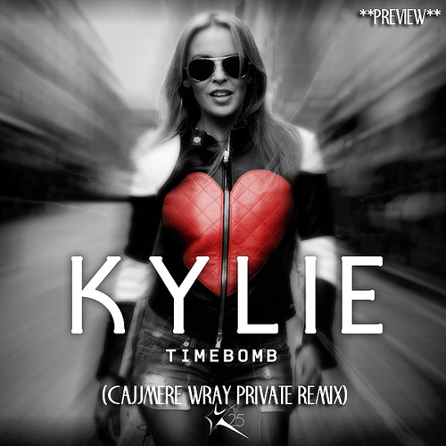 KYLIE - TIMEBOMB (Cajjmere Wray Private Remix) **PREVIEW CLIP**