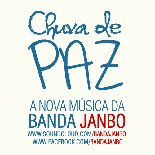 Chuva de Paz - Banda JANBO