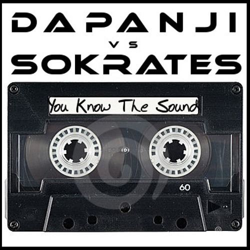 DAPANJI VS SOKRATES - you know the sound (DEMO)