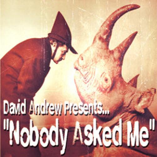 Nobody Asked Me