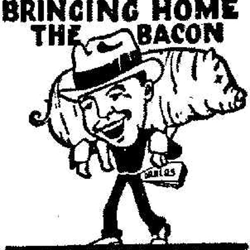 Bringing Home The Bacon (2012 Remix)