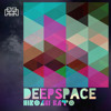 Deep Space (Hiroaki Kato 2nd Deep Remix) ※This Is a myself remix track. This is not a original mix.
