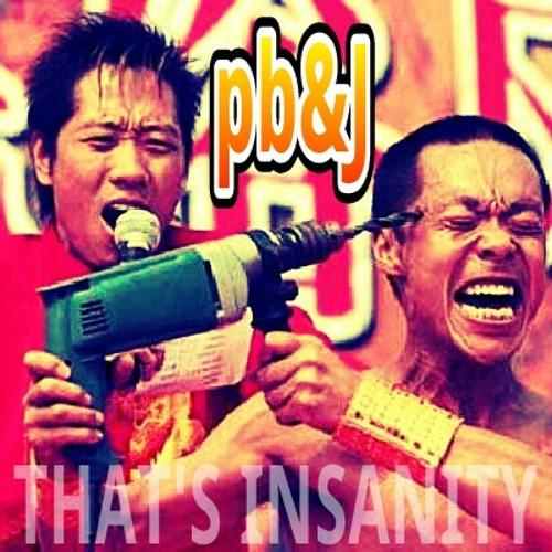 That's Insanity