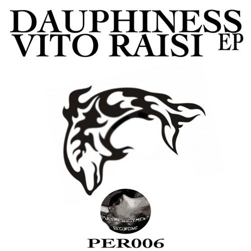 """Vito Raisi - Dauphiness (Original) """"beatport intro"""""""