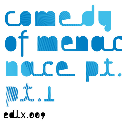 EDLX.009 Terence Fixmer - Comedy of Menace part 1