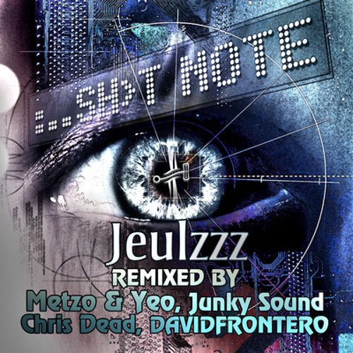 Jeulzzz - Sh t note (preview) out 23rd july