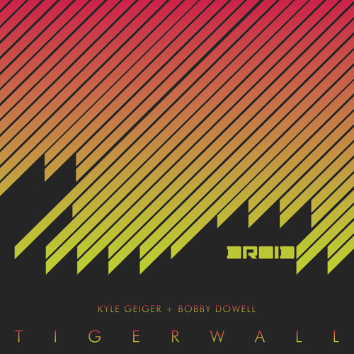 3_B1 - Tigerwall (Edit Select remix  Speedy J edit)_Kyle Geiger and Bobby Dowell_Tigerwall (DROID12)