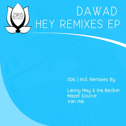 02 Dawad - Hey (Mazel Source Remix)