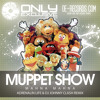 Muppet Show – Mahna Mahna (Adrenalin Life & DJ Johnny Clash remix)