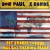 Fat Snake's Tongue Has Got Talking Heads lossless on album by Don Paul's X Bands