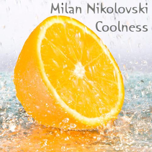 Milan Nikolovski - Coolness (Original mix)